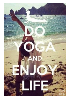 do yoga & enjoy ur life